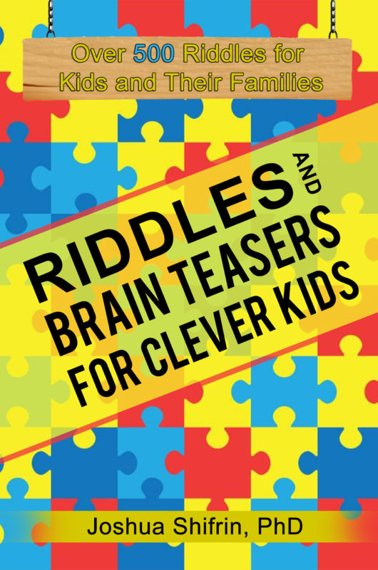Riddles & Brain Teasers For Clever Kids