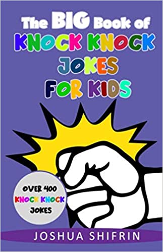 The Big Book of Knock Knock Jokes for Kids - Shifrin Books
